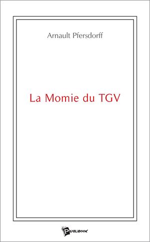 couverture du romain La momie du TGV